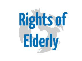 RAISING THE RIGHTS OF ELDERLY